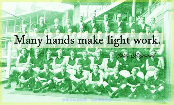 Many Hands Light Work